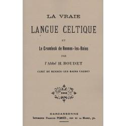 La Vraie Langue Celtique et le Cromleck de Rennes les Bains