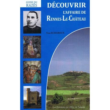 Découvrir l'Affaire de Rennes-le-Château