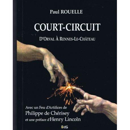 Court-Circuit : D'Orval à Rennes-le-Château