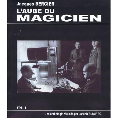 L'Aube du Magicien - Volume 1