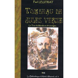 Tombeau de Jules Verne - Le tour du monde en 64 ouvrages