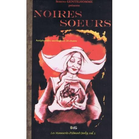 Noires Soeurs : Antiphonaire Sacrilège en 24 Chants