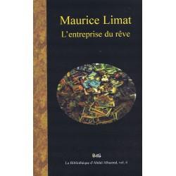 Maurice Limat : L'Entreprise du Rêve