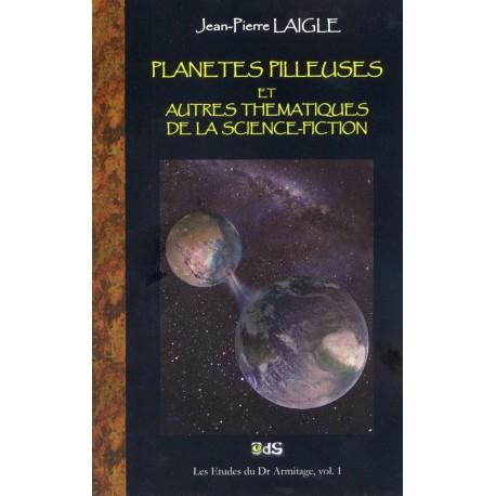 Planètes Pilleuses et autres thématiques de la science-fiction