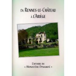 """De Rennes-le-Château à l'Ariège : L'Affaire du """"Monastère Dynamité"""""""