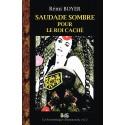 Saudade Sombre pour le Roi Caché : Une Enquête des Chroniques Vampiriques