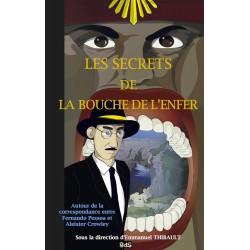 Les Secrets de la Bouche de L'enfer : Autour de la correspondance entre Fernando Pessoa et Aleister Crowley