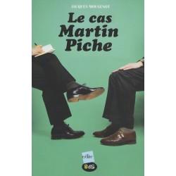 Le Cas Martin Piche