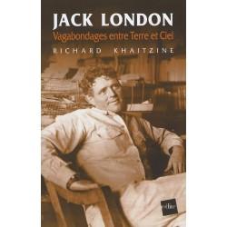 Jack London : Vagabondages entre Terre et Ciel