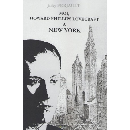 Moi Howard Phillips Lovecraft A New York