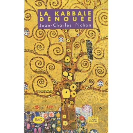 La Kabbale Dénouée
