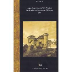 Actes du Colloque d'Études & de Recherches sur Rennes-le-Château 2006