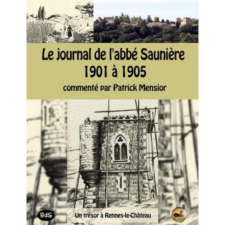 Le Journal de l'Abbé Saunière 1901 à 1905