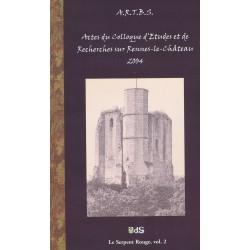 Actes du Colloque d'Études & de Recherches sur Rennes-le-Château 2004