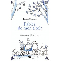FABLES DE MON TIROIR