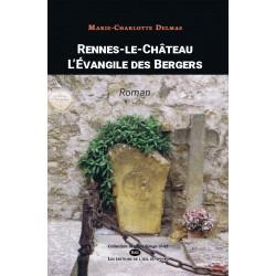 Rennes-le-Château L'évangile des Bergers