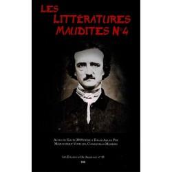 Les Littératures Maudites N°4 - Actes du Salon 2019 dédié à Edgar Allan Poe Médiathèque Voyelles, Charleville-Mézières