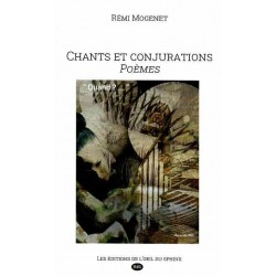 Chants et Conjurations