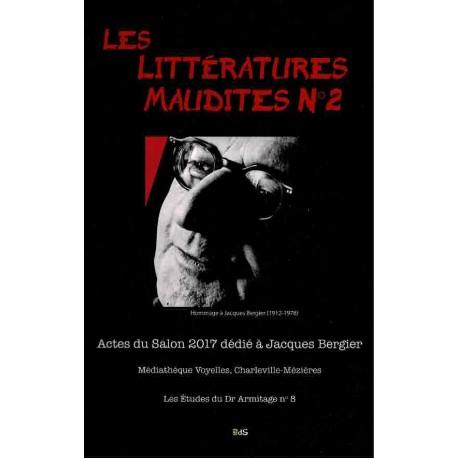 Les Littérature Maudites n°2 - Actes du Salon2017 dédié à Jacques Bergier Médiathèque Voyelles, Charleville-Mézières