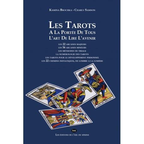 Les Tarots A La Portée De Tous L'art De Lire L'avenir