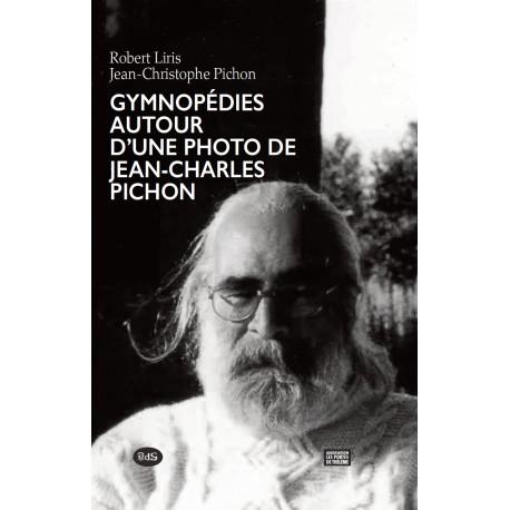 Gymnopédies autour d'une photo de Jean-Charles Pichon