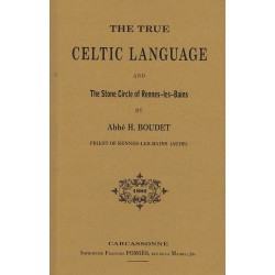 The True Celtic Language and The Stone Circle of Rennes-les-Bains